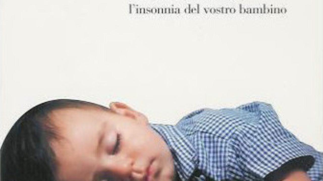 Metodo Estivill Per Dormire fate la nanna di e.estivill e s.de béjar una mamma